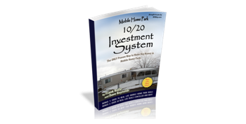 Mobile Home Park Investment 10/20 Method Book
