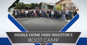 Mobile Home Park Investor's Boot Camp